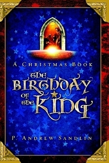 A Christmas Book: The Birthday of the King