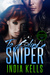 To Blind a Sniper (Women of Purgatory, #2)