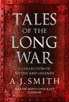 Tales of the Long War: A collection of myths and legends