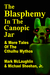 The Blasphemy In The Canopic Jar & More Tales Of The Cthulhu Mythos by Mark McLaughlin