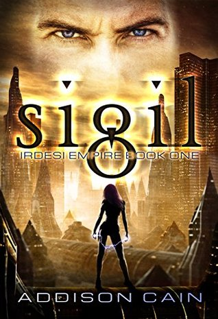 Sigil (Irdesi Empire #1)