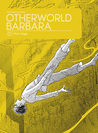 Otherworld Barbara, Volume 2 by Moto Hagio