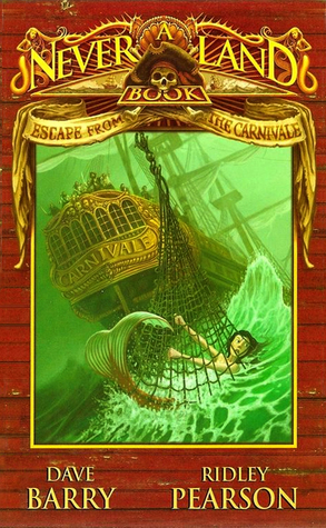 Escape from the Carnivale (Never Land Books, #1)