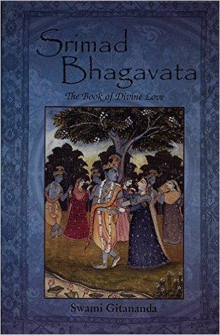 Srimad Bhagavata: The Book of Divine Love