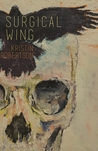 Surgical Wing by Kristin Robertson
