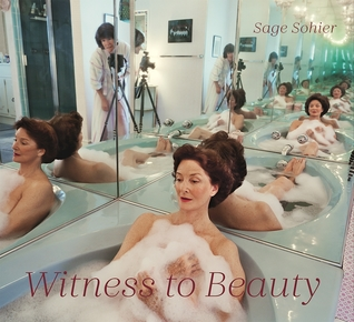 Witness to Beauty por Sage Sohier