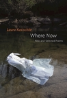 Where Now by Laura Kasischke