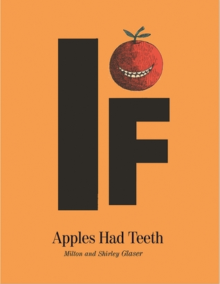 If Apples Had Teeth