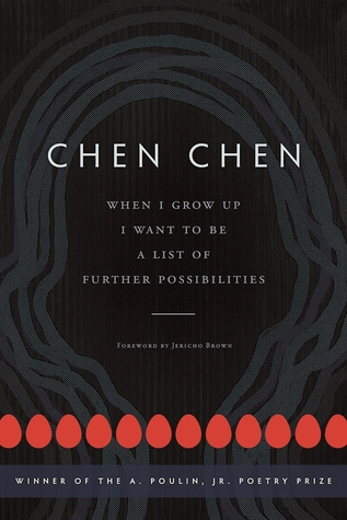 When I Grow Up I Want to Be a List of Further Possibilities by Chen  Chen
