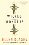 Wicked Wonders by Ellen Klages