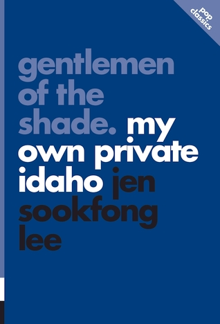 Gentlemen of the Shade: My Own Private Idaho
