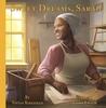 Sweet Dreams, Sarah by Vivian Kirkfield