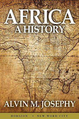 africa a history by alvin m josephy