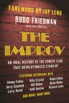 The Improv: An Oral History of the Comedy Club that Revolutionized Stand-Up