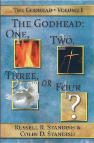 The Godhead - One, Two Three or Four?