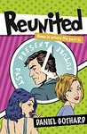 Reunited: a laugh out loud comedy for every romance fan!