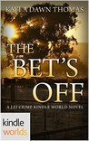 The Bet's Off (Lei Crime; 'Aina Ranch #1)