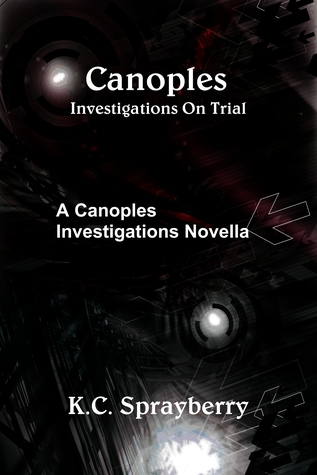 Canoples Investigations on Trial