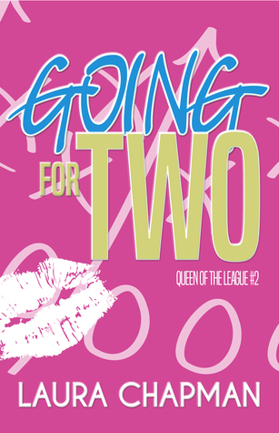 Ebook Going for Two by Laura  Chapman read!