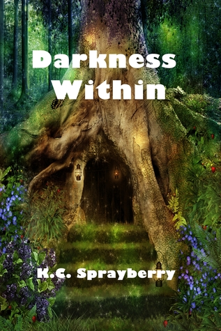 Darkness Within K.C. Sprayberry