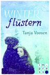 Winterflüstern by Tanja Voosen