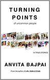TURNING POINTS of uncommon people