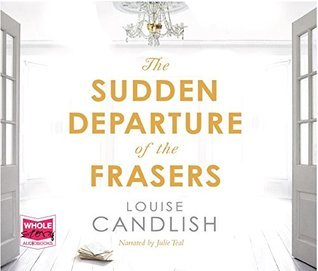 The Sudden Departure of the Frasers (Unabridged Audiobook)