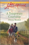 A Temporary Courtship (Maple Springs #3)