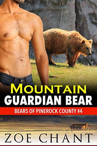Mountain Guardian Bear (Bears of Pinerock County, #4)