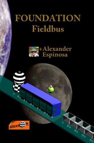Foundation FieldBus (Instrumentacion Industrial nº 9)