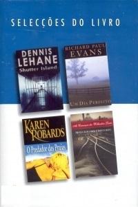 Selecções do Livro: Shutter Island; Um Dia Perfeito; O Predador Das Praias; As Crianças Da Willesden Lane