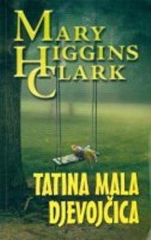 Tatina mala djevojčica by Mary Higgins Clark