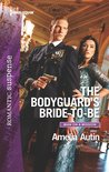 The Bodyguard's Bride-to-Be by Amelia Autin