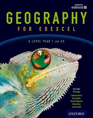 Geography for Edexcel a Level Year 1 and as Student Booka Level, Year 1 and as Level
