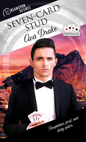 Recent Release Review: Seven-Card Stud (Wild Cards #2) by Ava Drake