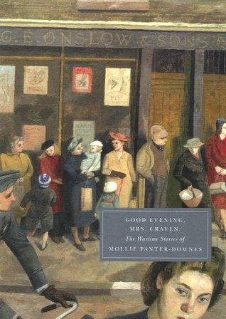 Good Evening, Mrs Craven by Mollie Panter-Downes