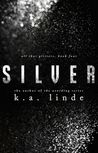 Silver (All that Glitters, #5)