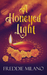 A Honeyed Light