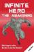 Infinite Hero - The Awakening by Andy Bex