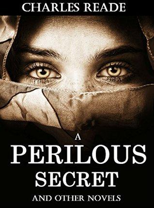 A Perilous Secret: And Other Novels