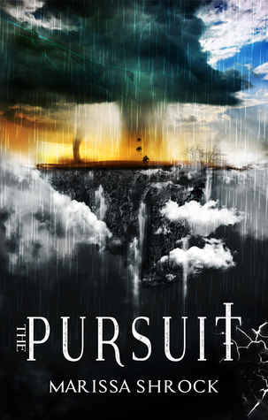 The Pursuit by Marissa Shrock