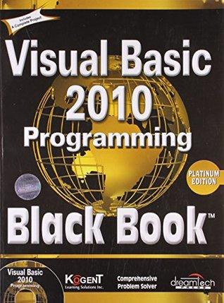 Visual Basic 2010 Programming Black Book, Platinum ed