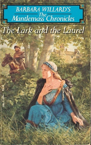 The Lark and the Laurel(The Mantlemass Chronicles 2)