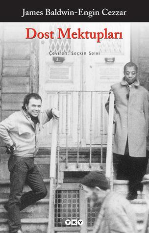 Dost Mektupları by James     Baldwin