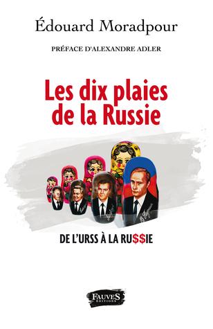 Les dix plaies de la Russie