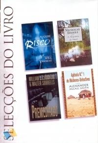 Selecções do Livro: Algum Risco; A Alquimia do Amor; Premeditado; Agência nº1 de Mulheres-Detectives