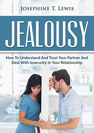 understanding jealousy in a relationship
