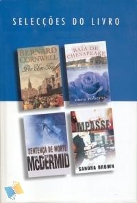 Selecções do Livro: Por um Triz, Baía de Chesapeake, Senteça de Morte, Impasse