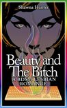 Beauty and the Bitch: A BDSM Lesbian Romance