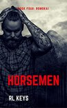 Horsemen: Book Four: Romokai Series